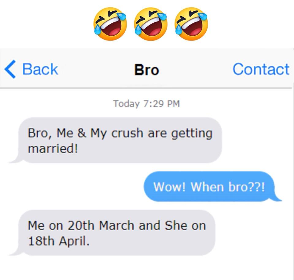 Bro, Me & My crush are getting married!
