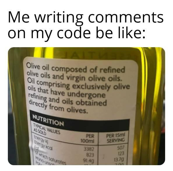 Me writing comments on my code be like