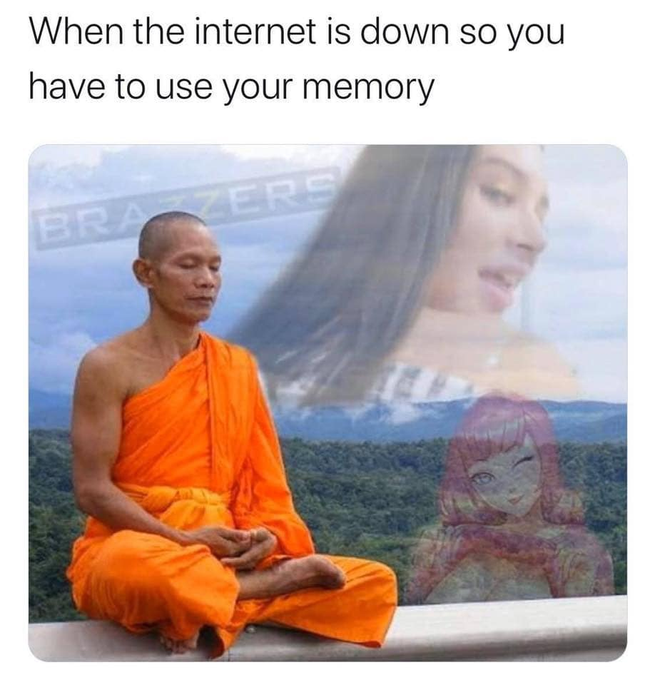 When the internet is down so you have to use your memory